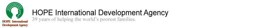 HOPE International Development Agency. 38 years of helping the worlds poorest familes